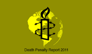 Amnesty – Death Penalty Report 2011